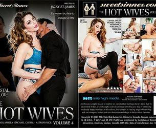 The Hot Wives 4 / Gorqchie zhöny 4 (Jacky St. James, Sweet Sinner) [2021 g., MILFs, Mature, Hotwife, Big Boobs, Big Cocks, Erotic Vignette, Lingerie, Stockings, Shaved, Small Tits, HDRip, 1080p] (Aiden Ashley, Crystal Taylor, Natasha Nice, Rachael Cavalli)
