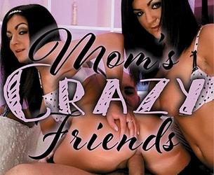 Mom's Crazy Friends XXX WEBRiP x264