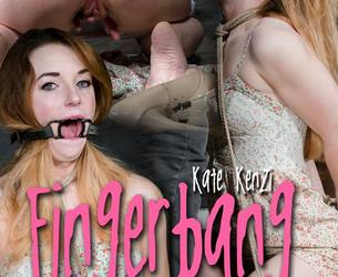 [SexuallyBroken.com] Kate Kenzi (Fingerbang / 05.03.2018) [2018 g., BDSM, Bondage, Blowjob, Breath Play, Choking, Deepthroat, Fucking, 720p, HDRip]